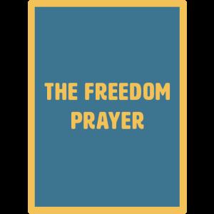freedom prayer