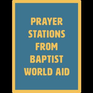 prayer stations baptist