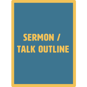 sermon talk outline